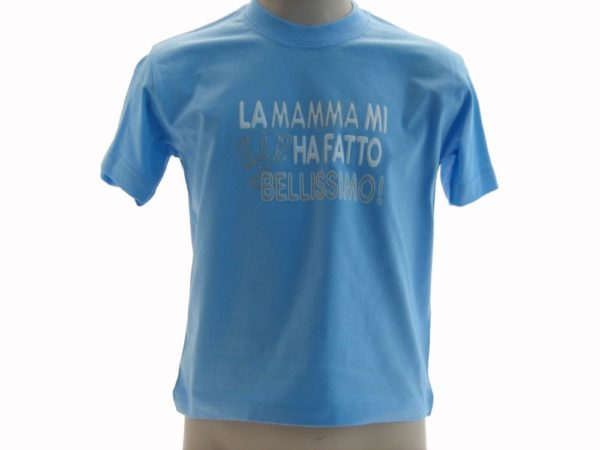 T-SHIRT-LA-MAMMA-MI-HA-FATTO-BELLISSIMO-BAMBINO-COLOR-BABY-VERDE-PISTACCHIO-302249847996