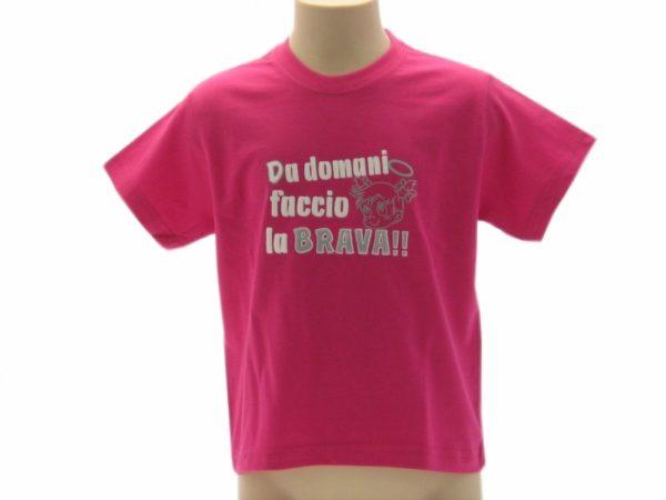 T-SHIRT-DA-DOMANI-FACCIO-LA-BRAVA-BAMBINO-COLOR-BABY-SCRITTE-UMORISTICHE-FUCSIA-302249847738